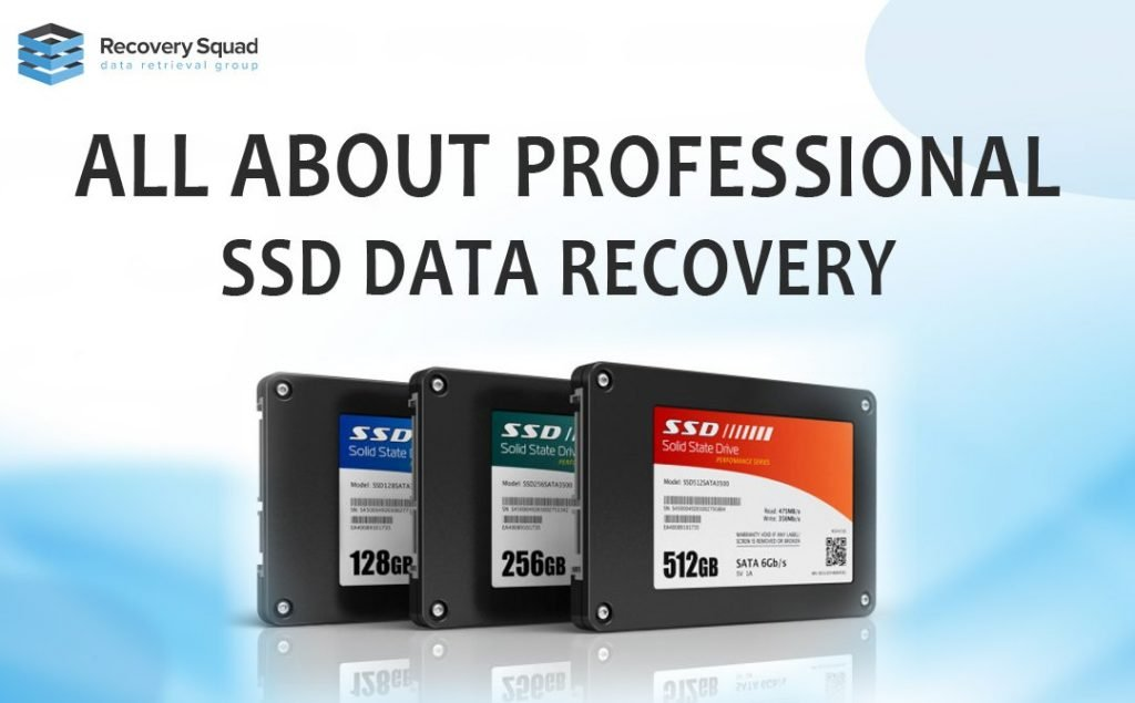 All About Professional SSD Data Recovery