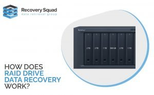 How Does Raid Drive Data Recovery Work