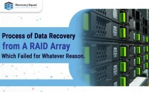 Process of Data Recovery from Raid Drive