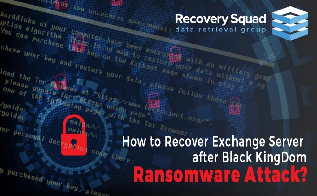 how-to-recover-exchange-server-after-black-kingdom-ransomware-attack