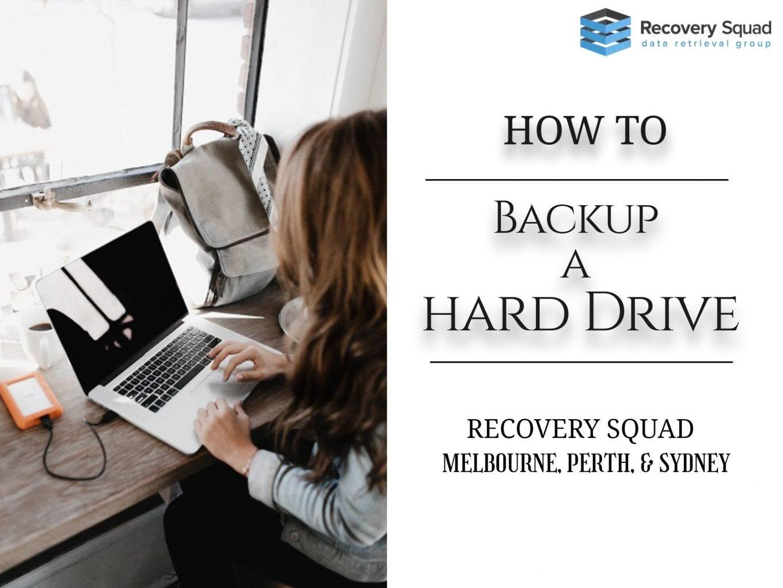 How To Backup a Hard Drive